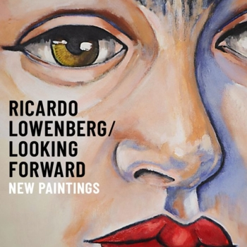 Ricardo Lowenberg / Looking Forward
